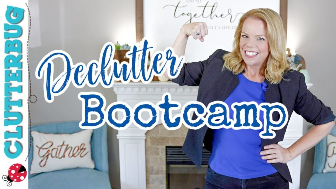 Declutter Bootcamp Kick Off! It's Free and it's Feisty 💪 😛 🏆