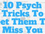 HOW TO MAKE SOMEONE MISS YOU, ACCORDING TO A PSYCHOLOGIST